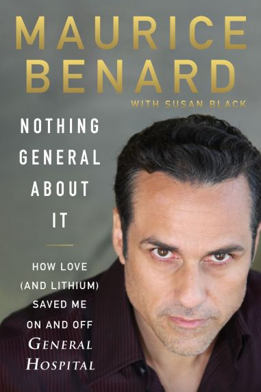 Maurice Benard Nothing General About It bookcover General Hospital