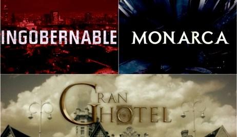 Gran Hotel, Ingobernable, Monarca Netflix