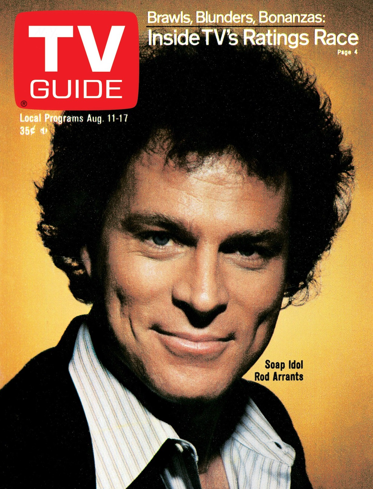 SEARCH FOR TOMORROW, Rod Arrants, TV GUIDE cover, August 11-17, 1979. TV Guide/courtesy Everett Collection