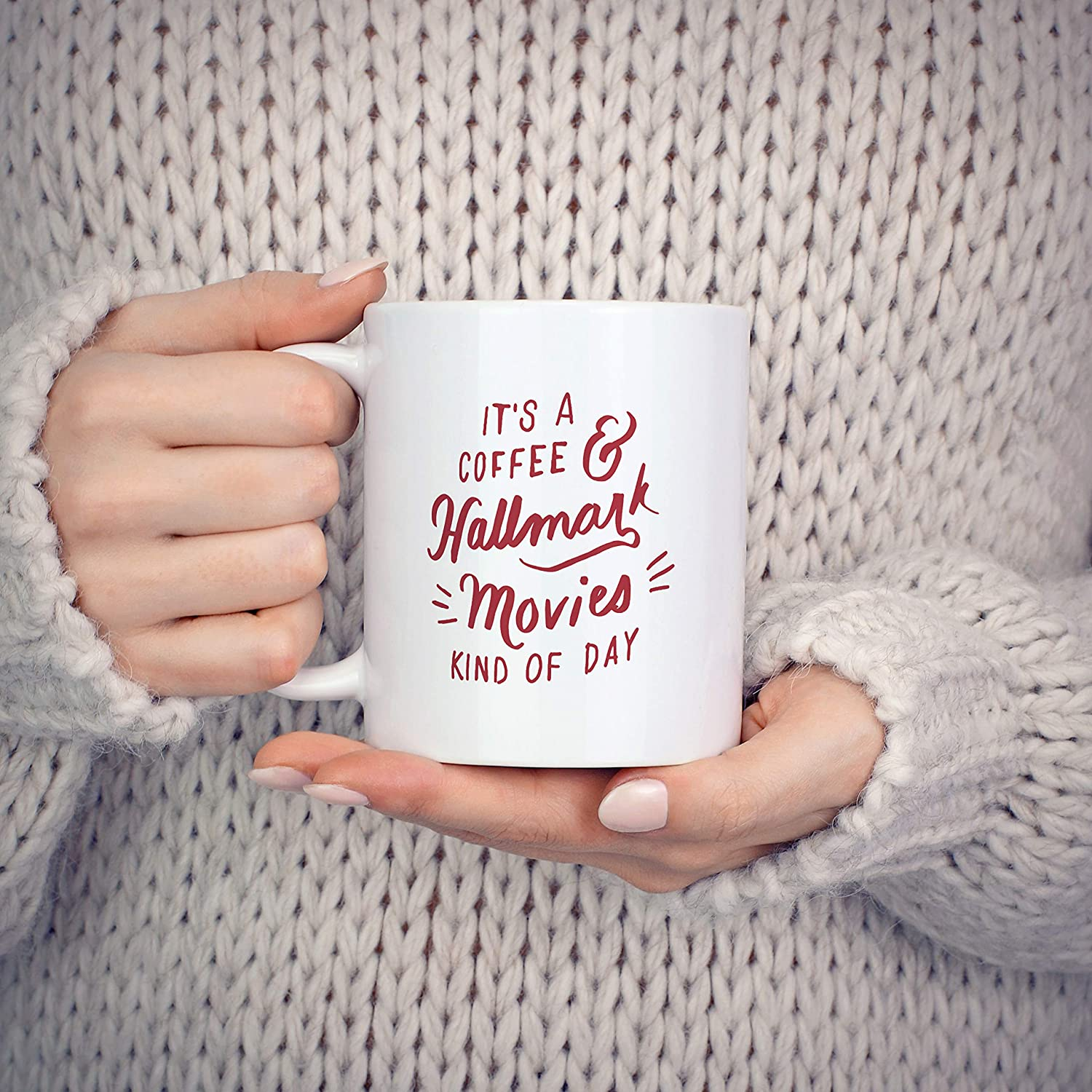 It's a Coffee & Hallmark Movies Kind of Day