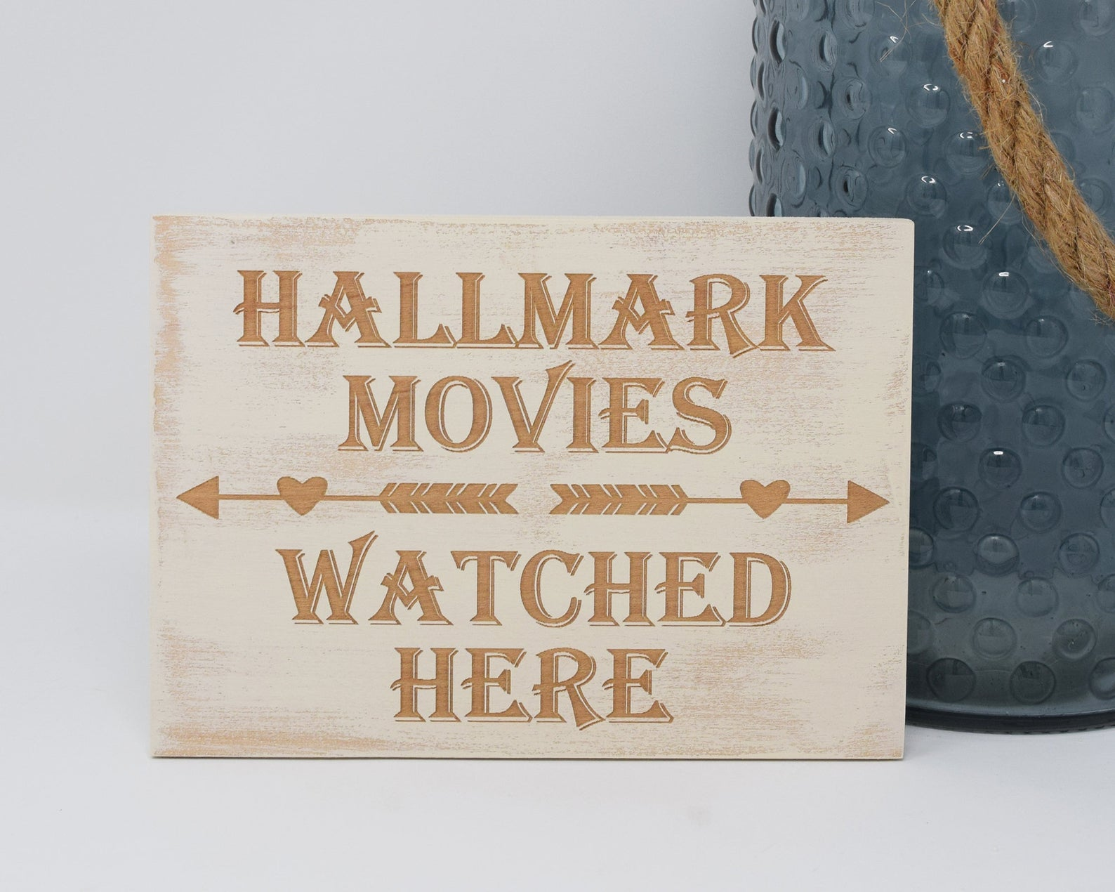 Hallmark Movies Watched Here Engraved Wood Sign