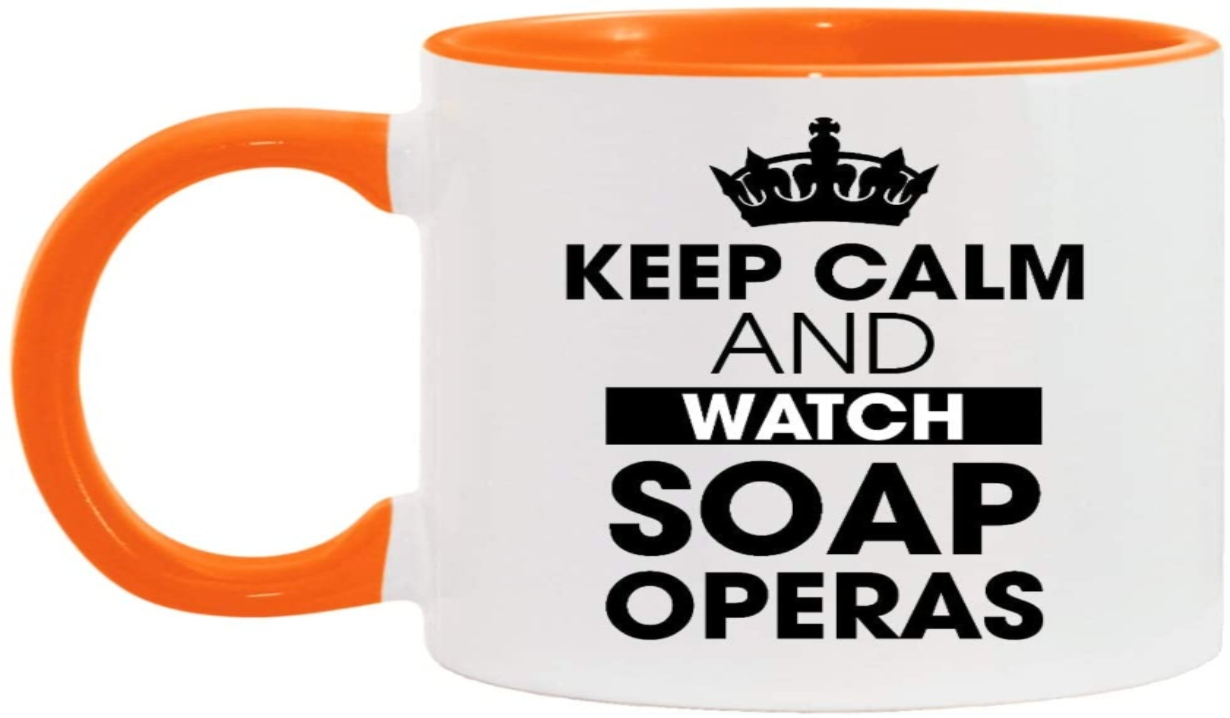 keep calm and watch soaps mug